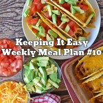 Easy Weekly Meal Plan #10