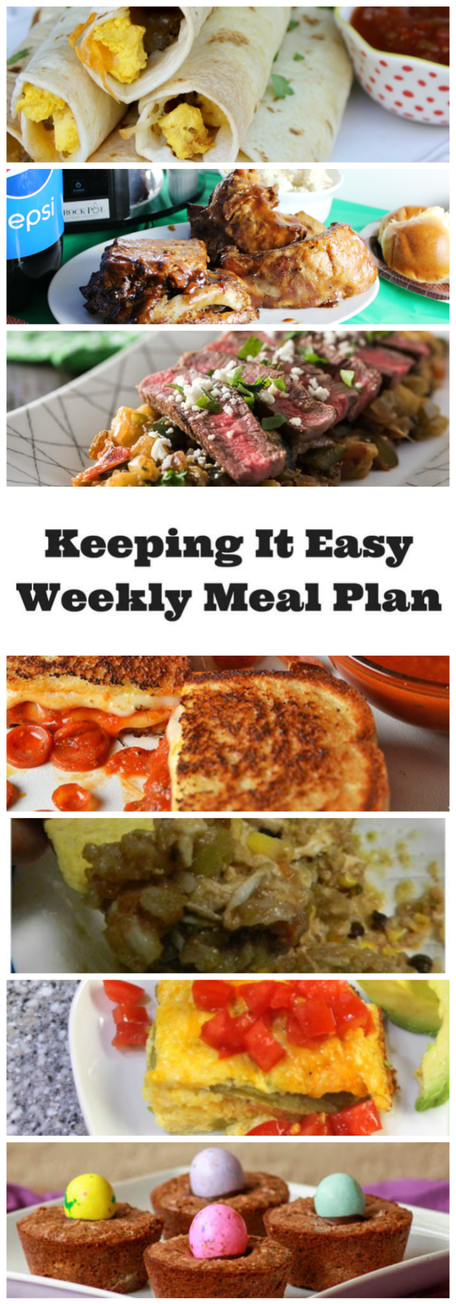 Easy Weekly Meal Plan #11 from My Fearless Kitchen. This week's meal plan includes Baked Sausage, Egg, & Cheese Breakfast Taquitos, Spicy Grilled Steak Caponata, Chili Relleno Casserole with Tomatoes, Slow Cooker Pepsi Ribs, Pepperoni Pizza Grilled Cheese, Taco Chicken Bowls, and Gooey Easter Brownie Cups.