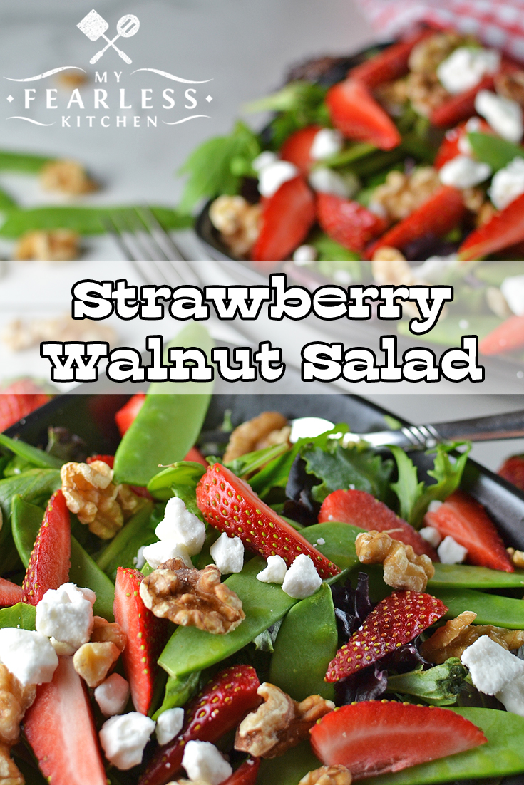 Strawberry Walnut Salad from My Fearless Kitchen. Are you looking for a tastier way to eat your veggies? You can have this Strawberry Walnut Salad as a main course or a side dish. Packed with spring greens, walnuts, Feta cheese, and strawberries, it will have you dreaming of spring all year long! #salads #recipes #vegetables #strawberries #healthyrecipes