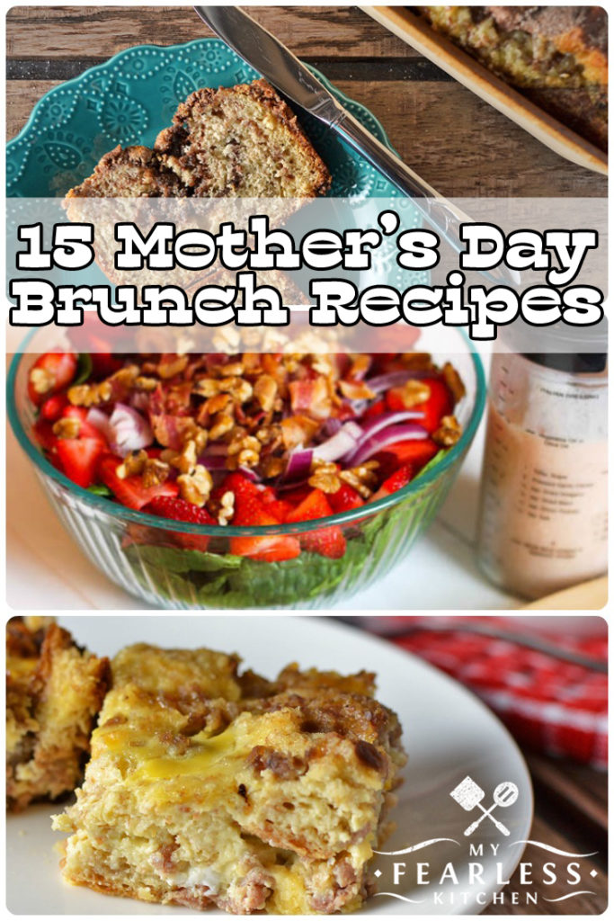 15 Mother's Day Brunch Recipes featured on My Fearless Kitchen. Give your mom a break on this Mother's Day! My friends and I have 15 fantastic Mother's Day Brunch Recipes that you can make for your mom! #brunchrecipes #breakfastrecipes #mothersday #easyrecipes