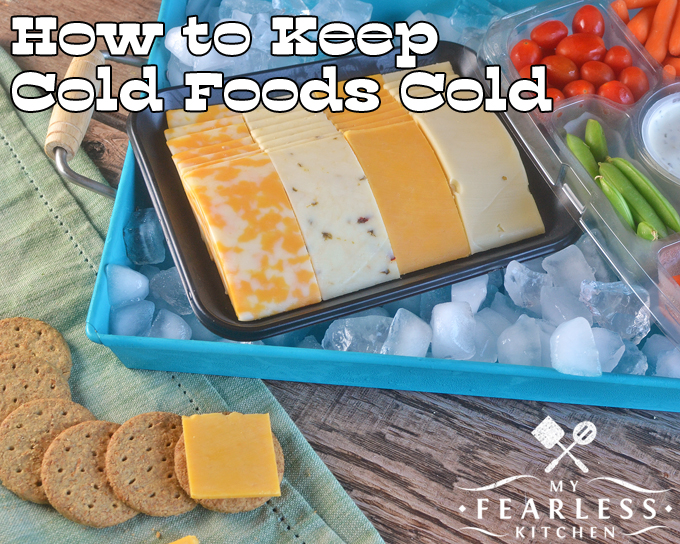 Keep Cold Foods Cold At Your Summer Potluck My Fearless Kitchen