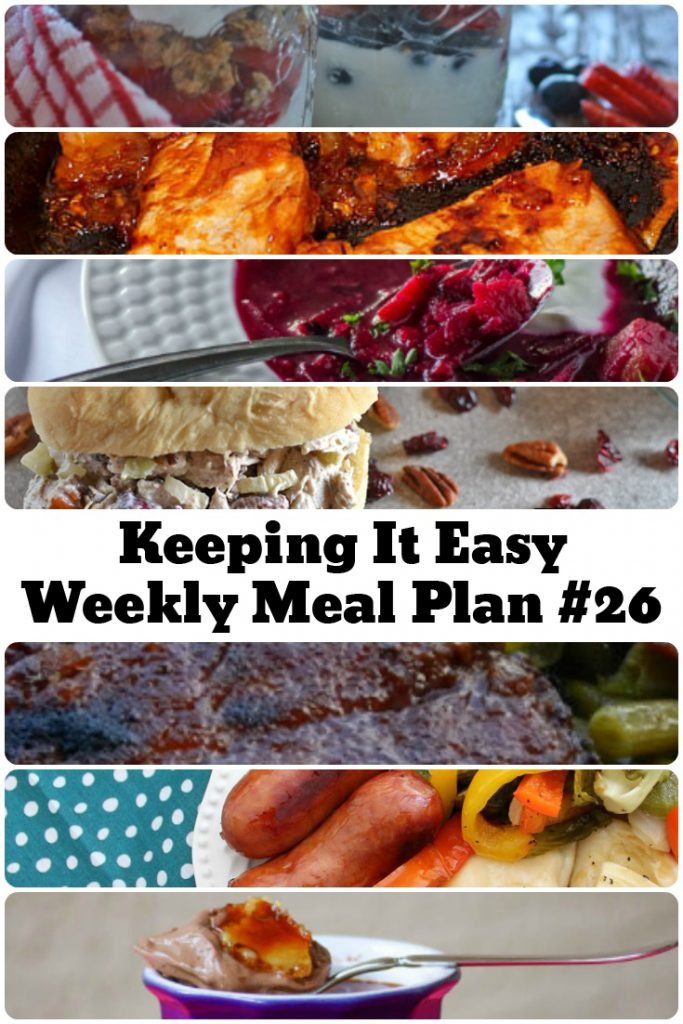 Easy Weekly Meal Plan #26 from My Fearless Kitchen. This week's meal plan includesSummer Berry Greek Yogurt Parfait, Brats & Pierogies Sheet Pan Dinner, Sweet & Spicy BBQ Ribs, Easy Turkey Salad, Roasted Vegetable Borscht, Skillet Pork Chops, and Chocolate Creme Brulee.