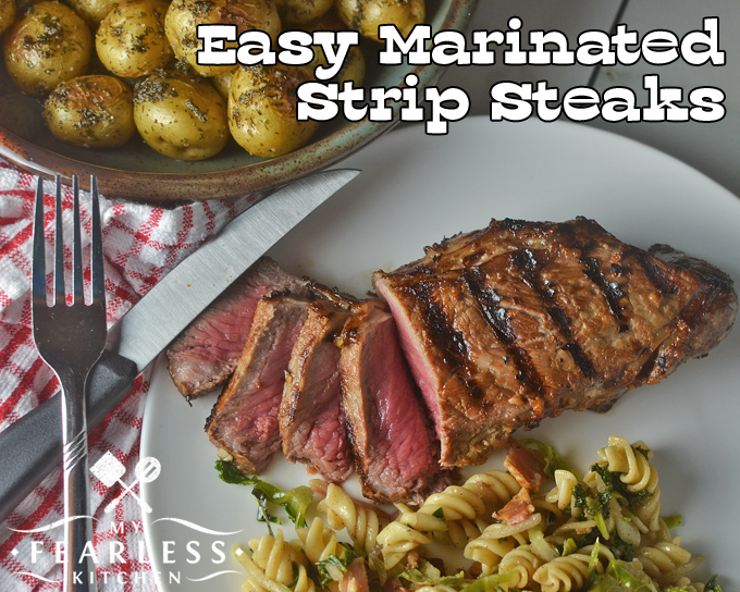 Easy Marinated Strip Steaks from My Fearless Kitchen. These Easy Marinated Strip Steaks are perfect for the grill - whether you're grilling for a holiday celebration or just a weeknight family dinner.