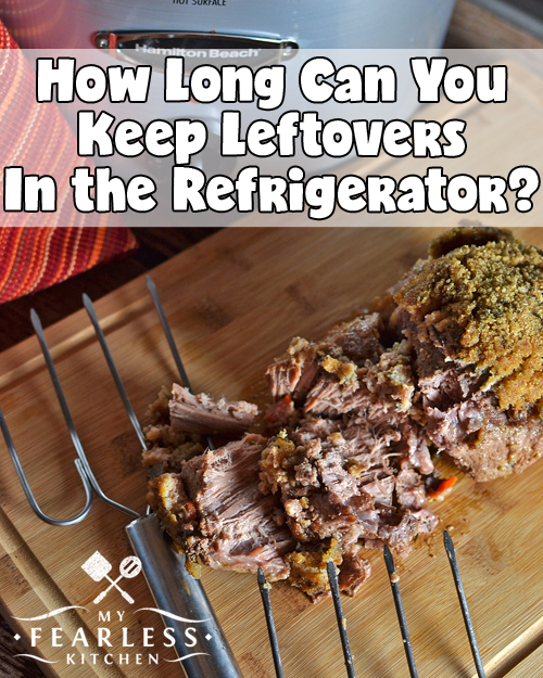 How Long Can You Keep Leftovers in the Refrigerator? - My ...
