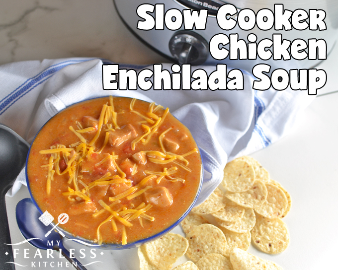 Slow Cooker Chicken Enchilada Soup from My Fearless Kitchen. If you love cheesy enchiladas, you'll love this Slow Cooker Chicken Enchilada Soup! All the flavor of traditional enchiladas is in this easy crockpot recipe.