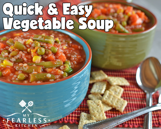 Quick & Easy Vegetable Soup from My Fearless Kitchen. Are you looking for a fast recipe for dinner for the whole family? This Quick & Easy Vegetable Soup is ready in 15 minutes, and is perfect for a quick bite.