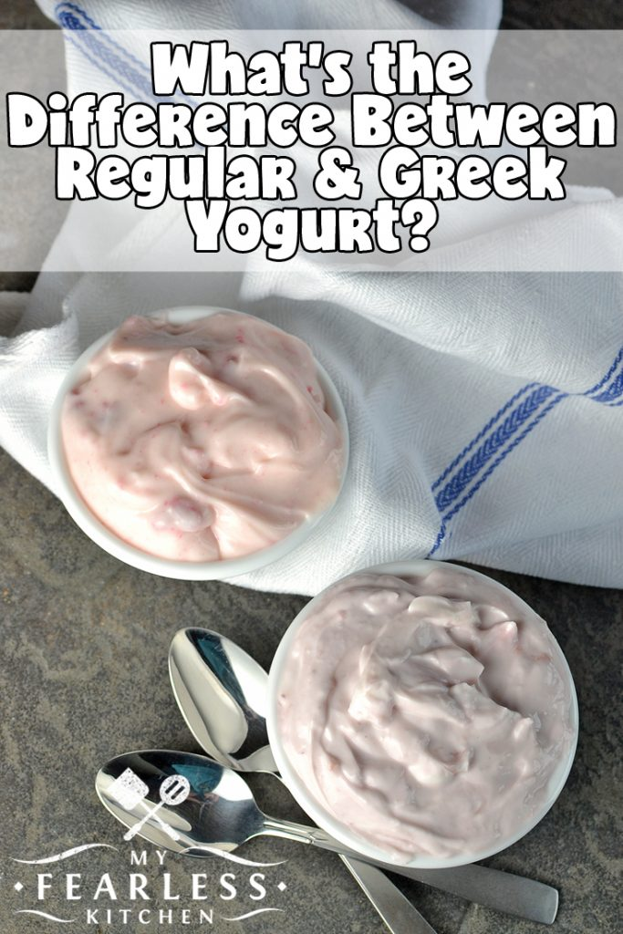 What's the Difference Between Regular & Greek Yogurt? from My Fearless Kitchen. Greek yogurt and