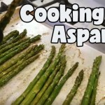Episode 1 – Cooking With Asparagus & Starting Garden Seeds