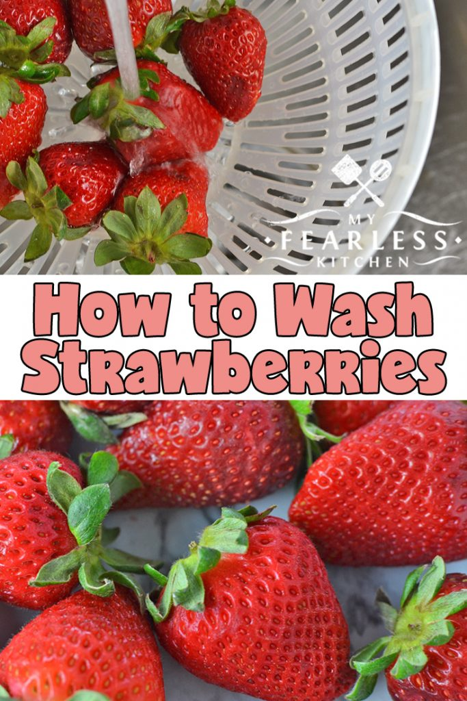 How to Wash Strawberries from My Fearless Kitchen. It's important to wash strawberries before you eat them, just like all the fresh fruits and vegetables you eat. These are some very simple tips for washing strawberries so you can enjoy them without worrying! #strawberries #fruits #kitchentips