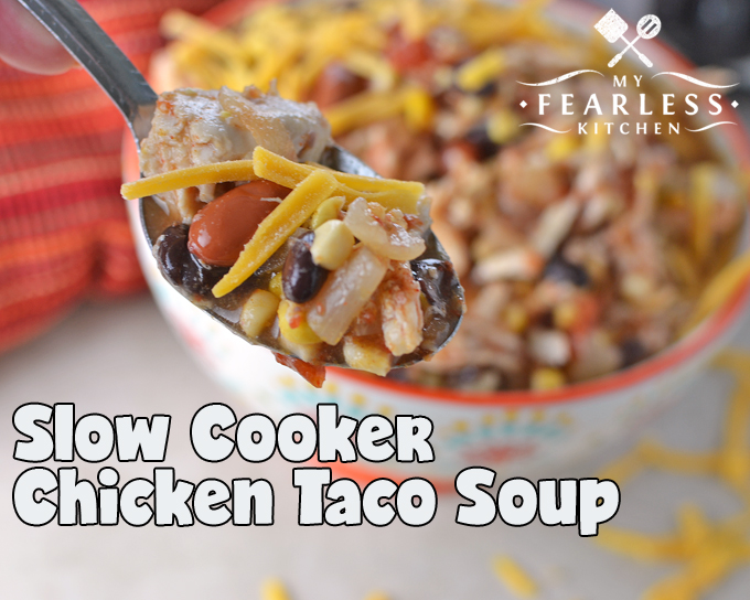 Slow Cooker Chicken Taco Soup from My Fearless Kitchen. Plain old chicken noodle soup is great. And it's often the perfect comfort food. (Especially as the weather turns cold!) But sometimes it is just plain old chicken soup. The next time you're looking for a hearty chicken soup, give this Chicken Taco Soup a try!