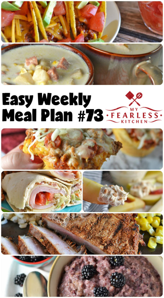 Easy Weekly Meal Plan #73 from My Fearless Kitchen. This week's meal plan includes Slow Cooker Blackberry Cobbler Oatmeal, Instant Pot Ham & Corn Chowder, BBQ-Ranch Baked Turkey Tacos, Sweet & Spicy Pork Chops, Turkey BLT Wraps, Pepperoni Pizza Cups, Simple Cilantro Rice, and Toffee Fruit Dip. #mealplan #easyrecipes #menuplan