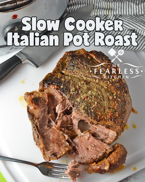 Easy Slow Cooker Italian Pot Roast from My Fearless Kitchen. This Easy Slow Cooker Italian Pot Roast is super-simple to make and packed with a ton of flavor! Prep it in minutes and let it cook in your Crock-Pot all day.