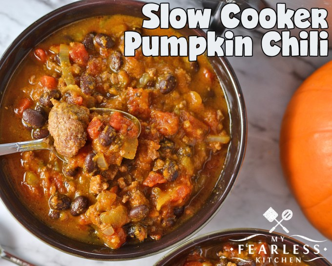 Slow Cooker Pumpkin Chili from My Fearless Kitchen