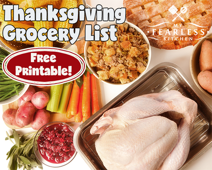 Thanksgiving Grocery List from My Fearless Kitchen. You can start preparing for Thanksgiving early and make your grocery shopping easy with this free Thanksgiving Grocery List printable.