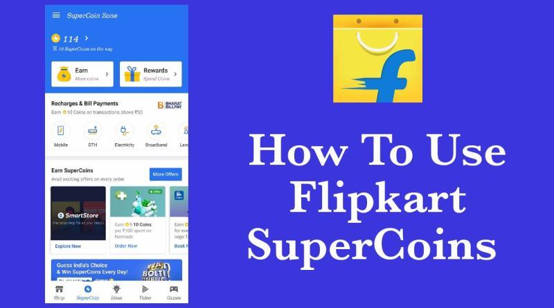 How to Use Flipkart Super Coins