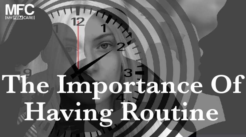 Importance of Routine
