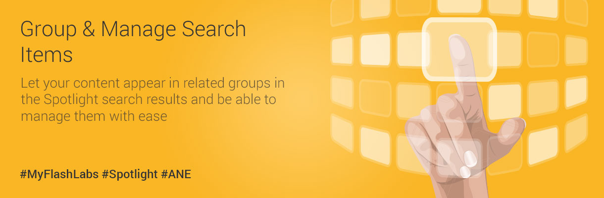 myflashlabs-spotlight-ane_group-and-manage-search-items