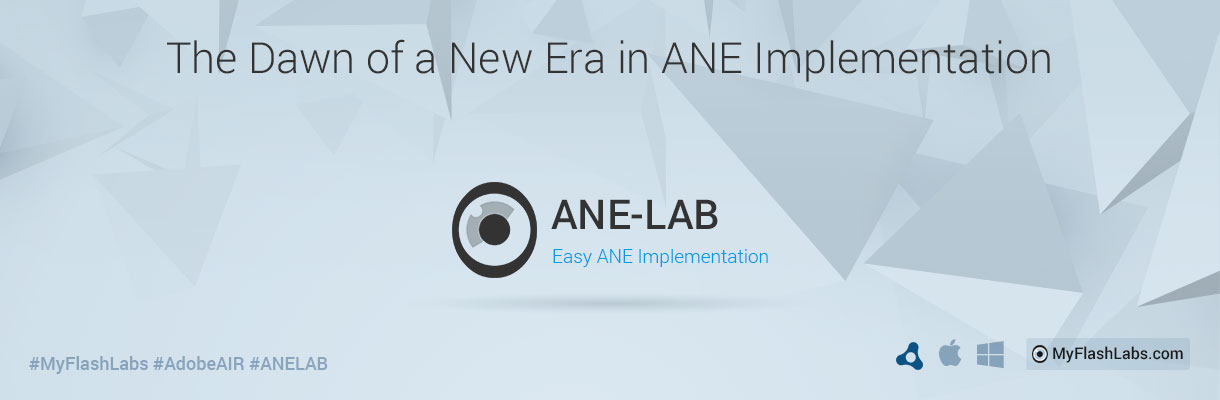 ANE-LAB lets you easily use an AIR Native Extension in Adobe AIR apps