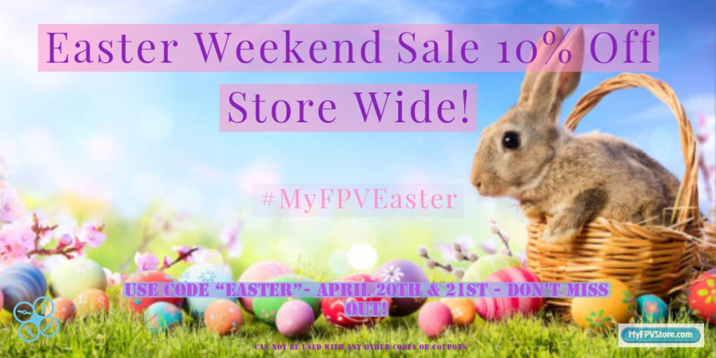 10% off FPV deals Weekend Easter Sale