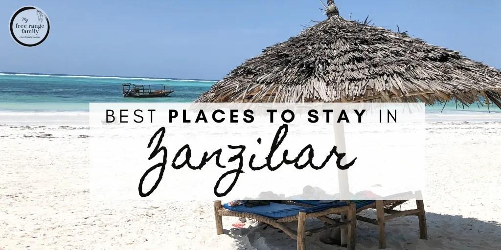 Best place to stay in Zanzibar, Tanzania