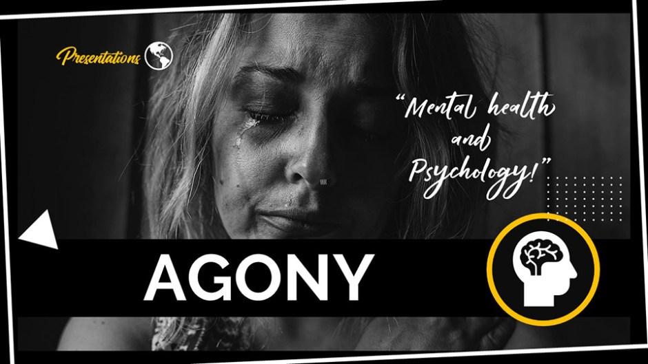 Agony PPT Presentation