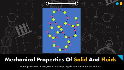 Mechanical Properties Of Solid And Fluids Presentation