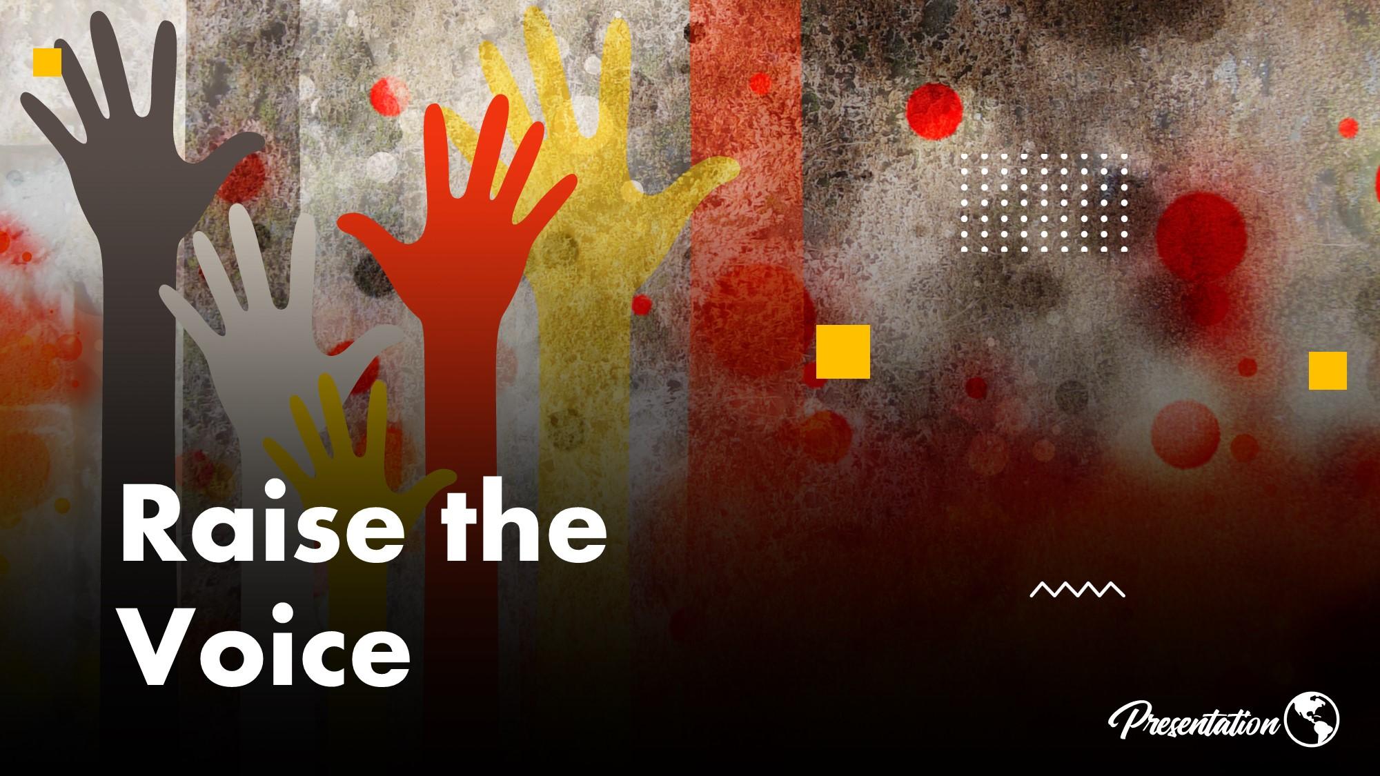 raise the voice slide