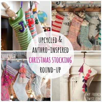 round ups upcycled & anthro-inspired christmas stockings - myfrenchtwist.com