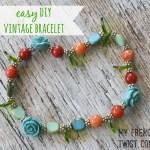 easy DIY vintage bracelet