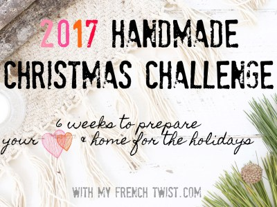 handmade christmas challenge 2017 - myfrenchtwist.com