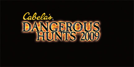 Cabela's Dangerous Hunts 2009 Cabela's Dangerous Hunts 2009 554844SquallSnake7