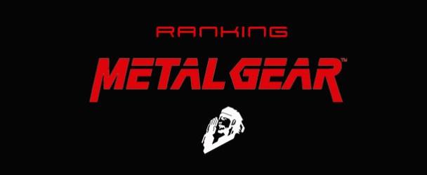 Ranking Metal Gear Ranking Metal Gear Ranking Metal Gear Banner