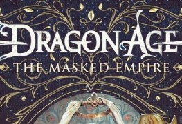 Dragon Age: The Masked Empire Tor Books Announces New Dragon Age Novel Dragon Age Masked Novel Banner