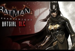 Watch The New Arkham Knight Batgirl DLC Trailer Watch The New Arkham Knight Batgirl DLC Trailer Batgirl DLC Arkham Knight
