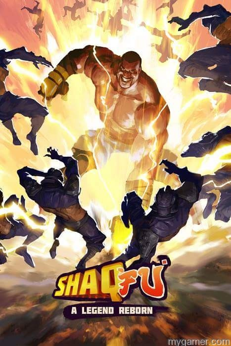Shaq-Fu - A Legend Reborn Key Art Here is the New Shaq Fu Trailer Here is the New Shaq Fu Trailer… No Really. Shaq Fu A Legend Reborn Key Art