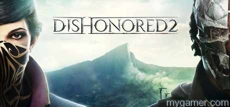 Check Out the New Live Action Dishonored 2 Trailer Check Out the New Live Action Dishonored 2 Trailer Dishonored 2