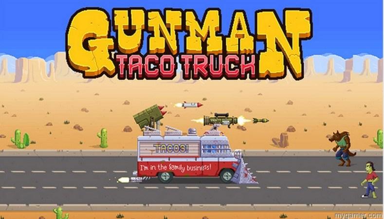 gunman taco truck pc review Gunman Taco Truck PC Review With Stream Gunman Taco truck banner