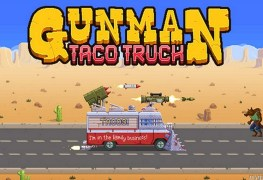 gunman taco truck pc review Gunman Taco Truck PC Review With Stream Gunman Taco truck banner