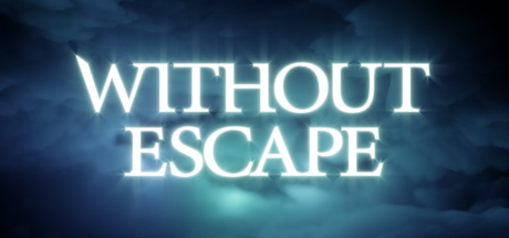 without escape coming to pc soon - trailer here Without Escape coming to PC soon – trailer here without escape