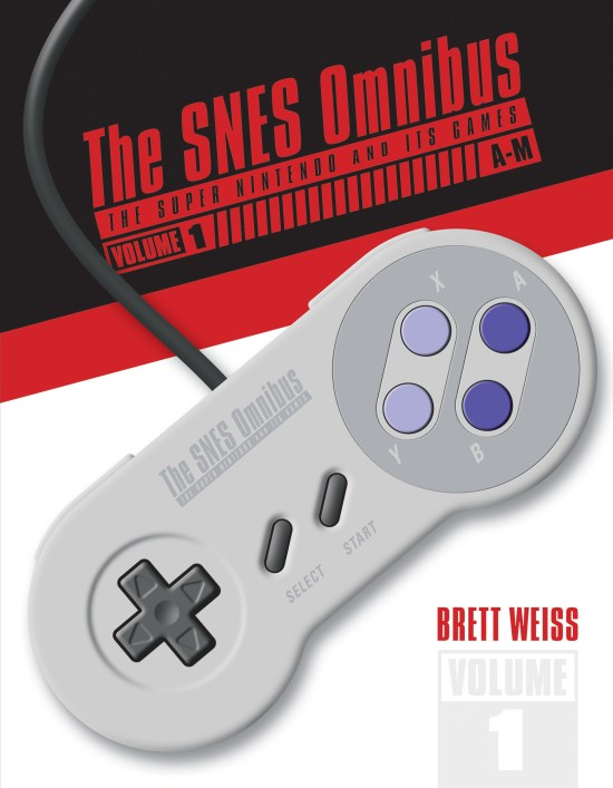 the snes omnibus: the super nintendo and its games, vol. 1 (a–m) book review The SNES Omnibus: The Super Nintendo and Its Games, Vol. 1 (A–M) Book Review SNES Omnibus Vol1