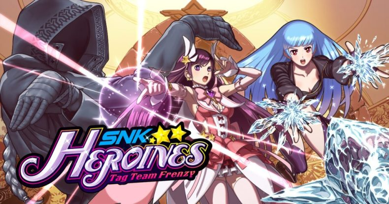 snk heroines tag team frenzy launch trailer here SNK HEROINES Tag Team Frenzy launch trailer here SNK HEROINES Tag Team Frenzy