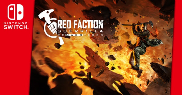 red faction guerrilla re-mars-tered out now on nintendo switch Red Faction Guerrilla Re-Mars-tered out now on Nintendo Switch Red Faction Guerrilla Re Mars tered