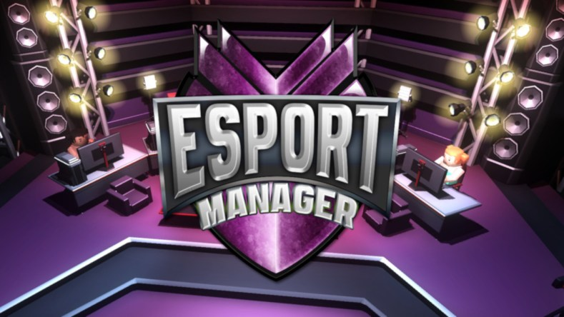 run your own esports show with esport manager on switch and pc Run your own ESports with ESport Manager on Switch and PC ESport Manager 01 press material