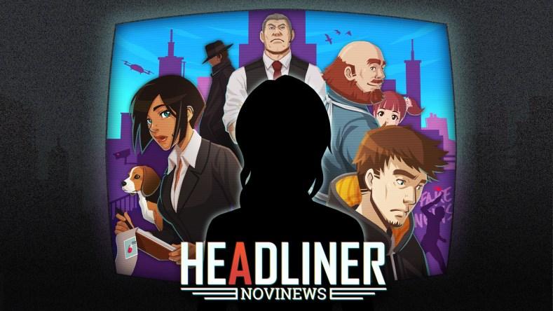 News editor sim Headliner: NoviNews coming to Switch early September Headliner NoviNews