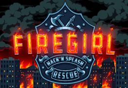 Firegirl Hack 'n Splash Rescue