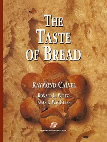 The taste of bread book by Raymond Calvel - the book that introduces autolysis