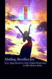 Abiding, Steadfast Joy
