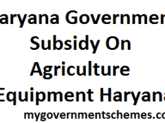 Subsidy On Agriculture Equipment Haryana