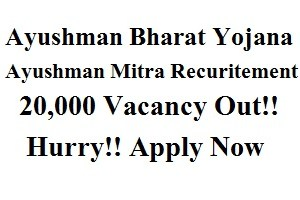 Ayushman Mitra Recruitment 2018