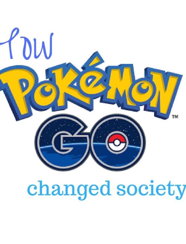 5 Ways PokemonGo Changed Society